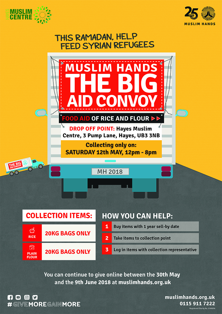 convoy muslim This ramadan, muslim hands, for the second year, is sending a big aid convoy of 35 containers from the uk and south africa to help provide food for syrian refugees.