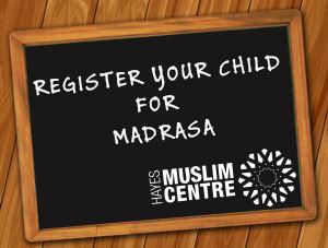 Hayes Muslim Centre Madrasa Registrastion