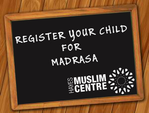 Hayes Muslim Centre Madrasa Registrastion